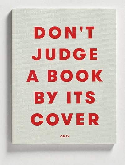you can't judge a book by its cover